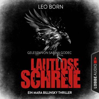 Lautlose Schreie - Ein Mara Billinsky Thriller - Ein Fall für Mara Billinsky 2 (Gekürzt)