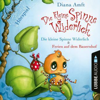 Die kleine Spinne Widerlich - 2 Geschichten: Die kleine Spinne Widerlich / Ferien auf dem Bauernhof