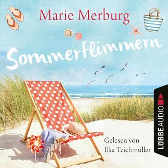 Sommerflimmern - Rügen-Reihe, Teil 3 (Gekürzt)