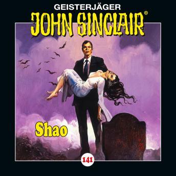 John Sinclair, Folge 141: Shao - Teil 2 von 2
