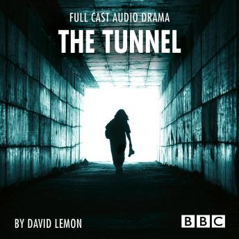 The Tunnel - BBC Afternoon Drama