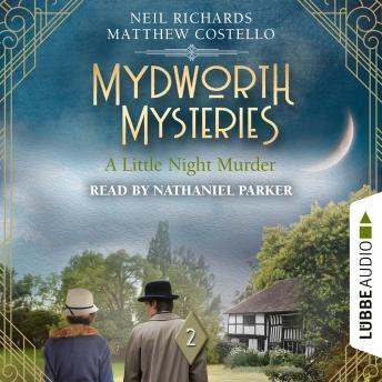 A Little Night Murder - Mydworth Mysteries, Episode 2 (Unabridged)
