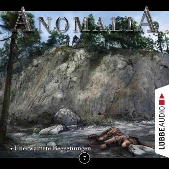 Anomalia - Das Hörspiel, Folge 7: Unerwartete Begegnungen