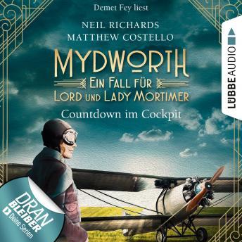 Countdown im Cockpit - Ein Fall für Lord und Lady Mortimer - Englischer Landhaus-Krimi, Band 6 (Unge