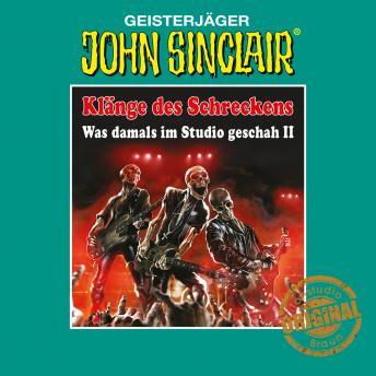 John Sinclair, Tonstudio Braun - Klänge des Schreckens, 2: Was damals im Studio geschah - Teil 2