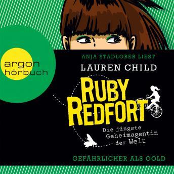 Ruby Redfort: Gefährlicher als Gold (gekürzt)