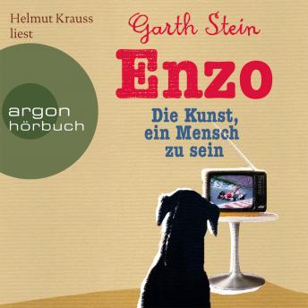 Enzo - Die Kunst, ein Mensch zu sein (Gekürzte Fassung)