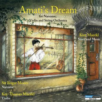 Amati's Dream, Kim Maerkl