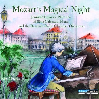 Mozart's Magical Night, Kim Maerkl