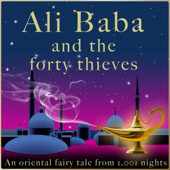 Ali Baba and the forty thieves: An oriental fairy tale from 1,001 nights