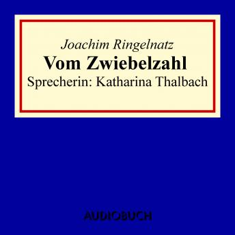 Download Vom Zwiebelzahl by Joachim Ringelnatz
