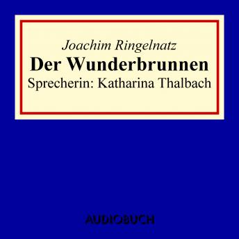 Download Der Wunderbrunnen by Joachim Ringelnatz