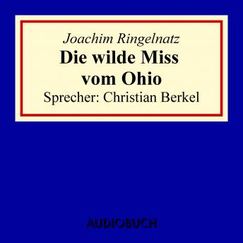 Download Die wilde Miss vom Ohio by Joachim Ringelnatz