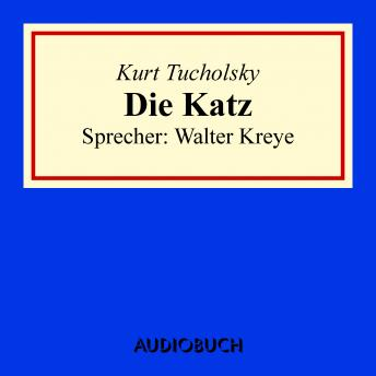 Download Die Katz by Kurt Tucholsky