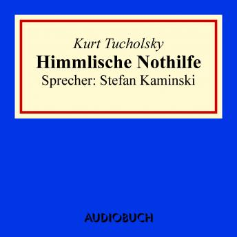 Download Himmlische Nothilfe by Kurt Tucholsky