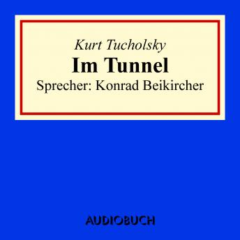 Download Im Tunnel by Kurt Tucholsky