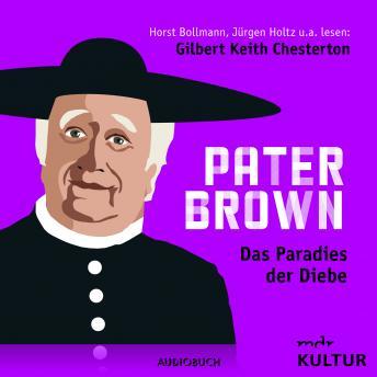 Pater Brown, Folge 5: Das Paradies der Diebe