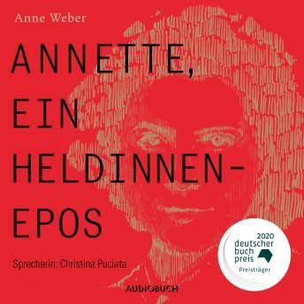Annette, ein Heldinnenepos (Ungekürzt)