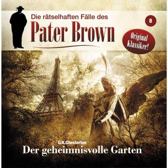 Die rätselhaften Fälle des Pater Brown, Folge 8: Der geheimnisvolle Garten