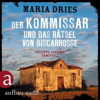 Der Kommissar und das Rätsel von Biscarrosse - Kommissar Philippe Lagarde - Ein Kriminalroman aus de