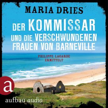 Der Kommissar und die verschwundenen Frauen von Barneville - Kommissar Philippe Lagarde, Band 7 (Ung
