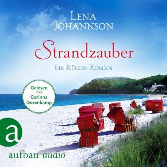 Strandzauber - Ein Rügen Roman (Ungekürzt)