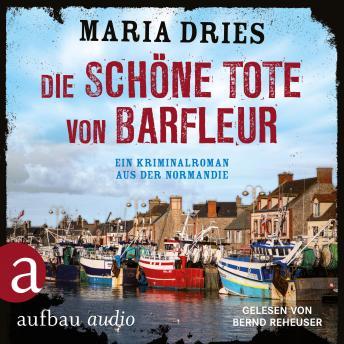 Die schöne Tote von Barfleur - Kommissar Philippe Lagarde - Ein Kriminalroman aus der Normandie, Ban