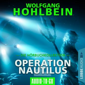 Operation Nautilus 2 - Die Hörbuchkollektion (Gekürzt)