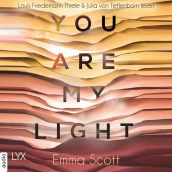 You Are My Light - Die Novella zu 'The Light in Us' - Light-In-Us-Reihe 1.5 (Ungekürzt)