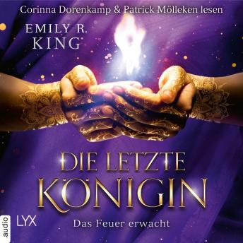 Das Feuer erwacht - Die letzte Königin - Die Hundredth Queen Reihe, Teil 2 (Ungekürzt)