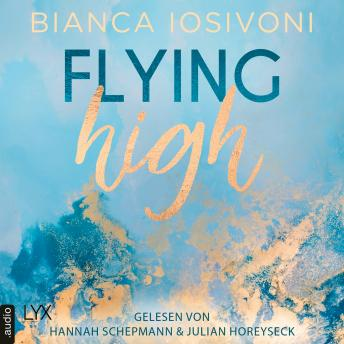 Flying High - Hailee & Chase 2 (Ungekürzt)