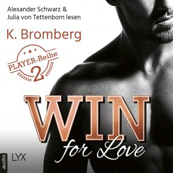 Win for Love - The Player, Teil 2 (Ungekürzt)