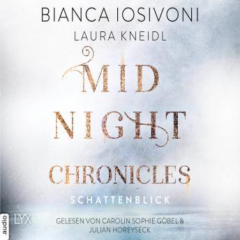 Schattenblick - Midnight-Chronicles-Reihe, Band 1 (Ungekürzt)