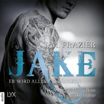 Jake - Er wird alles verändern - King-Reihe 3,5 (Ungekürzt)