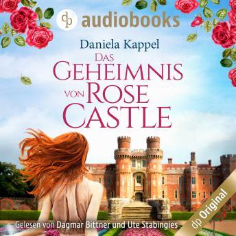 Das Geheimnis von Rose Castle (Ungekürzt)