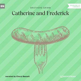 Catherine and Frederick (Ungekürzt)