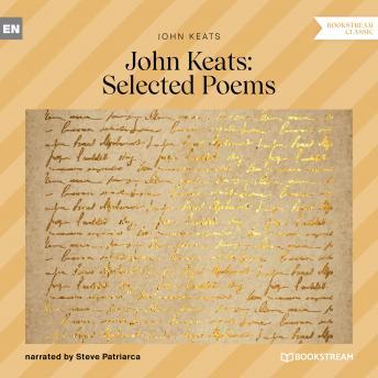 John Keats Selected Poems (Unabridged)