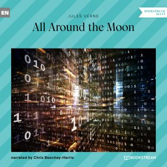 All Around the Moon (Unabridged)
