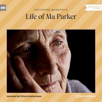 Life of Ma Parker (Ungekürzt)