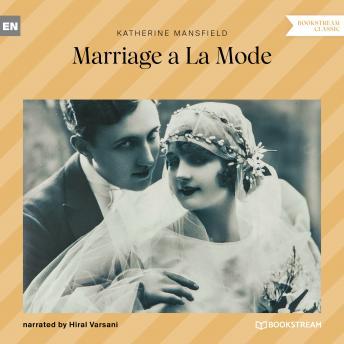 Marriage a La Mode (Unabridged)