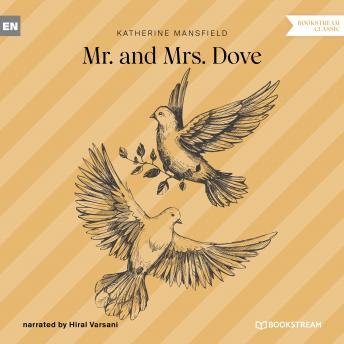 Mr. and Mrs. Dove (Unabridged)