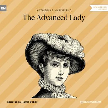 The Advanced Lady (Unabridged)
