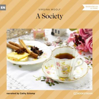 A Society (Unabridged)