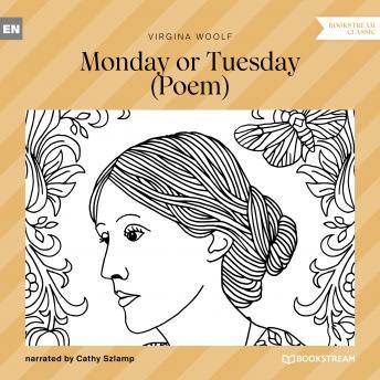 Monday or Tuesday - Poem (Unabridged)