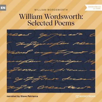 William Wordsworth Selected Poems (Unabridged)
