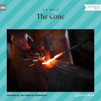 The Cone (Unabridged)