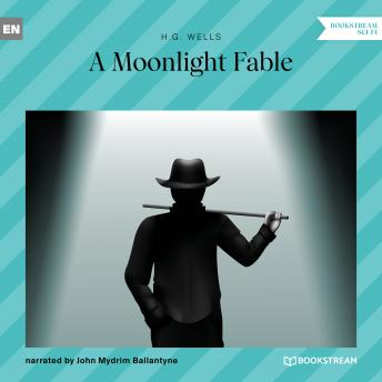 A Moonlight Fable (Unabridged)