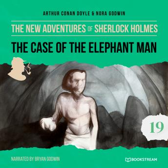 The Case of the Elephant Man - The New Adventures of Sherlock Holmes, Episode 19 (Unabridged)
