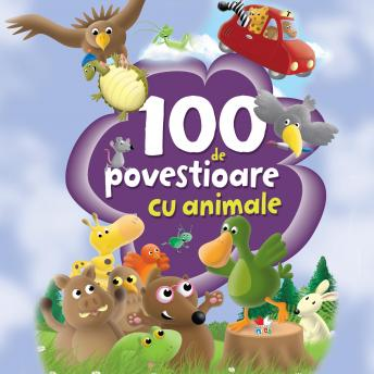 100 de povestioare cu animale