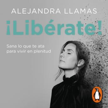 Download ¡Libérate! by Alejandra Llamas
